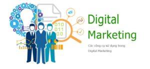 Những công cụ làm Digital Marketing hiệu quả ở Việt Nam